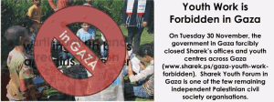 Sharek youth work in Gaza closed
